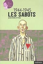 44-45 : La déportation, les sabots by…