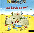 Kididoc: Les Bords De Mer (French Edition)…