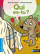 Qui Es-Tu? (French Edition) by René…