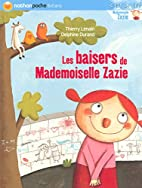 Les baisers de Mademoiselle Zazie by Thierry…