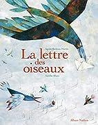 LETTRE DES OISEAUX by Agnès…