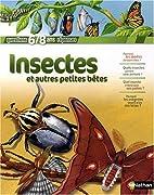 Insectes et autres petites bêtes by…