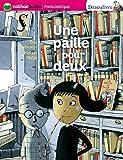 Sanvoisin, Eric: Une Paille Pour Deux (French Edition)