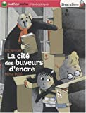 Eric Sanvoisin: La cité des buveurs d'encre (French Edition)