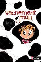 Vachement moi by Emmanuel Bourdier