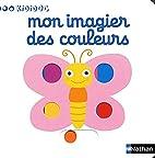 Mon imagier des couleurs (French Edition) by…