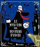 Eric Sanvoisin: Le mystère des buveurs d'encre (French Edition)