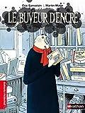 Sanvoisin, Eric: Le Buveur D'Encre (French Edition)
