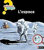 L' espace - questions ? responses ? n16…