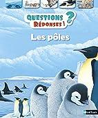 Les pôles by Pat Jacobs