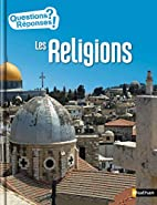 Les religions by Sandrine Mirza