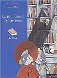Sanvoisin, Eric: Le Petit Buveur d'encre rouge (French Edition)