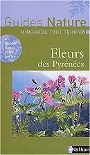 Fleurs des Pyrénées by Collectif