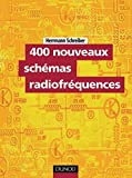 Schreiber, Hermann: 400 nouveaux schémas radiofréquences (French Edition)