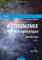 Astronomie : introduction, 2e édition…