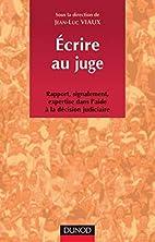 Écrire au juge by Jean-Luc Viaux