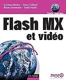 Besley, Kristian: La vidéo avec Flash MX (French Edition)