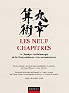 Les neuf chapitres: le classique…