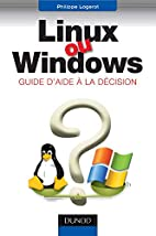 Linux ou Windows ? Guide d'aide à la…