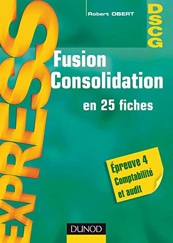fusion-consolidation-en-25-fiches