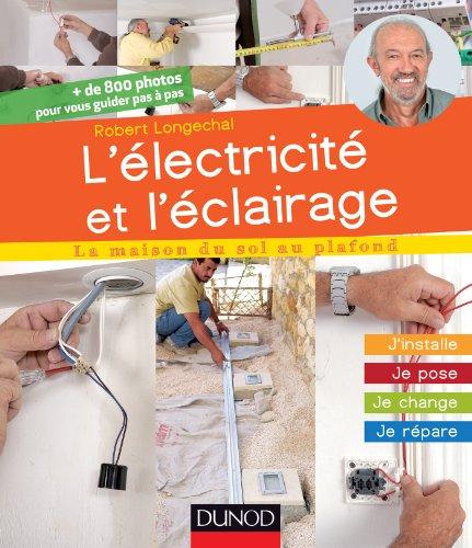 lelectricite-et-leclairage-jinstalle-je-pose-je-change-je-repare-j-installe-je-pose-je-change-je-repare