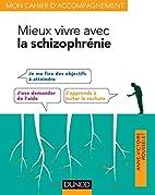 Mieux Vivre Avec la Schizophrenie by…