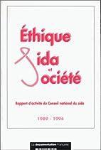 ethique sida et societe 1989 1994