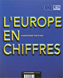 Statistical Office of the European Communities: L'Europe en chiffres (French Edition)