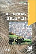 Les campagnes et leurs villes: Portrait…