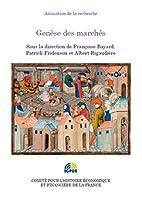 Genèse des marchés by Françoise Bayard