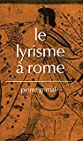 Grimal, Pierre: Le lyrisme a Rome (French Edition)