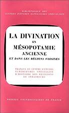 La Divination en Mésopotamie Ancienne by…