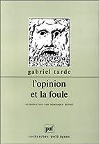 A opinião e as massas by Gabriel Tarde