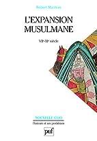 L'Expansion musulmane, VIIe-XIe siècles, 5e…