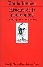 Histoire de la Philosophie, tome 1 :…