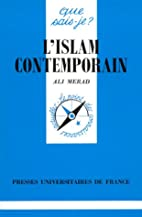 L'Islam contemporain by Ali Merad