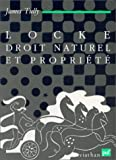 Tully, James: Locke, droit naturel et propriété (French Edition)