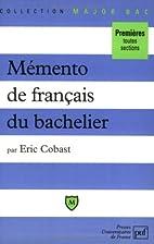 Memento de français du bachelier by Cobast…