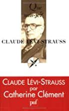 Claude Lévi-Strauss by Catherine Clément