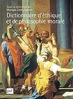 Dictionnaire d'éthique et de philosophie…