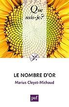 Le nombre d'or by Cleyet-Michaud Marius