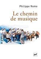 Le chemin de musique by Philippe Nemo