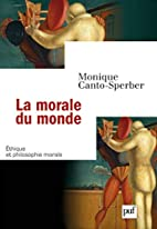 La morale du monde by Monique Canto-Sperber