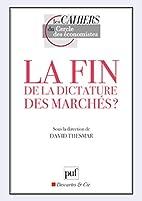La fin de la dictature des marchés ? by…