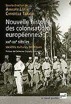 Nouvelle histoire des colonisations…