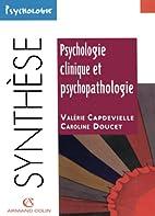 Psychologie clinique et psychopathologie by…