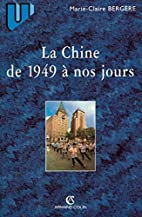 La Chine de 1949 à nos jours by…
