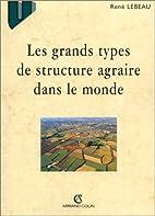 Les grands types de structure agraire dans…