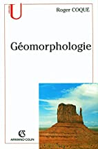 Géomorphologie by Roger Coque