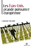 Catherine Durandin: Les Etats-Unis, grande puissance europeenne (French Edition)